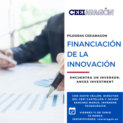 """Financiación de la Innovación:""""Encuentra un inversor: Ances Investment"""""""