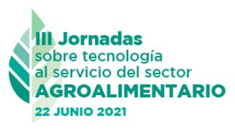 III Jornadas sobre tecnología al servicio del sector agroalimentario
