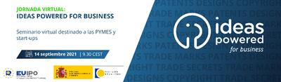 "Jornada Virtual EUIPO-OEPM ""IDEAS POWERED FOR BUSINESS"""