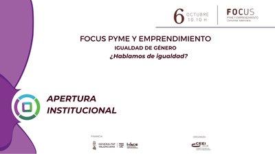 Focus Pyme y Emprendimiento Igualdad de Género 2021 apertura institucional