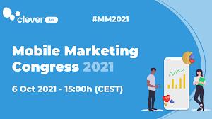 Mobile Marketing Congress 2021