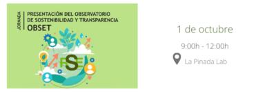 Jornada de presentación del OBSET: El Observatorio de Sostenibilidad y Transparencia