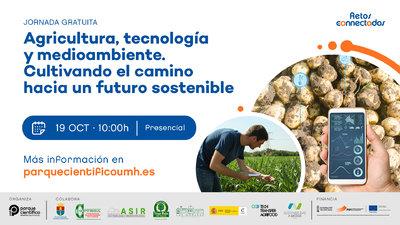 También se expondrán opciones de financiación pública y privada para el ámbito de la innovación y la transformación del sector agrícola