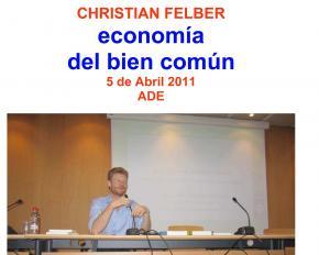 Economía del bien común , Dossier , Christian Felber #