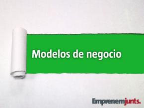 Desarrolla modelos de negocio innovadores