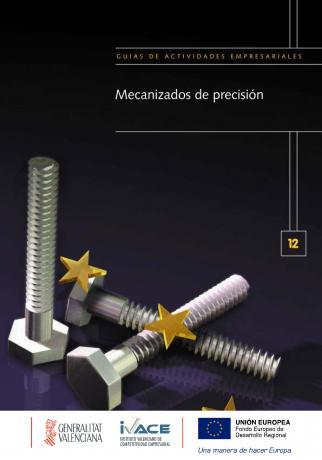 Guía Mecanizados de precisión