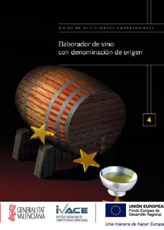 Elaborador de vino con denominación de origen