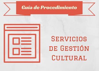 Guía Proc.  Servicios de gestión cultural