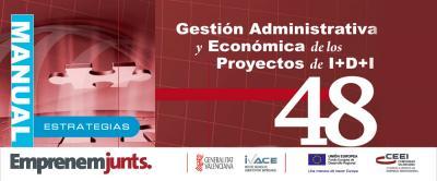 Gestión administrativa y económica de los proyectos de I+D+i