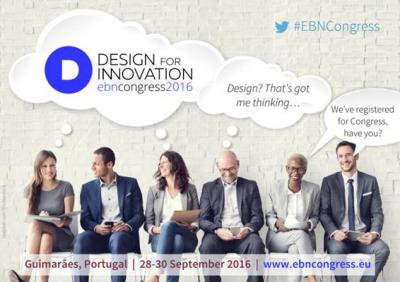 EBN CONGRESS 2016: DESIGN FOR INNOVATION