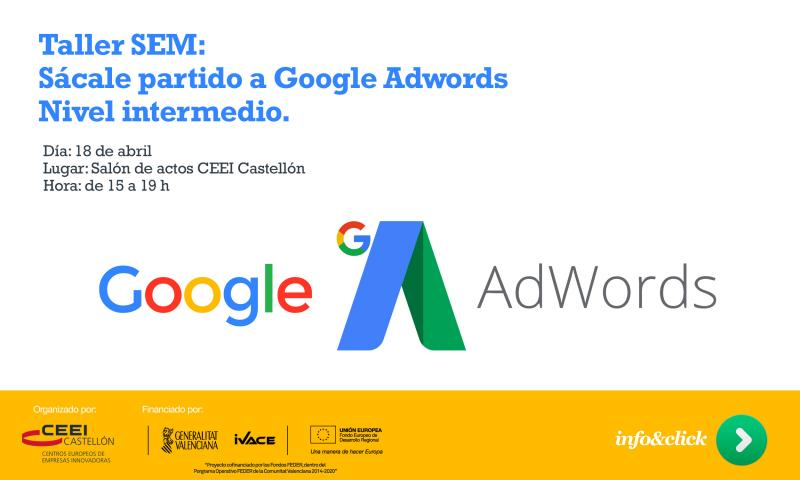 "Invitación: Taller SEM ""Sácale partido a Google Adwords"" (nivel intermedio)"