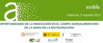 Oportunidades de la Innovación en el Campo Agroalimentario de la mano de la Biotecnología