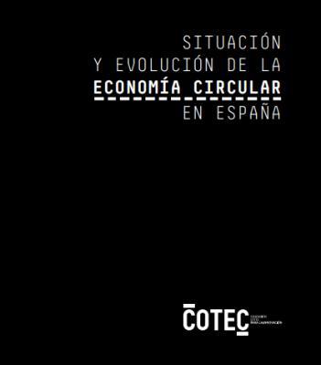 Situación y evolución de la Economía Circular en España