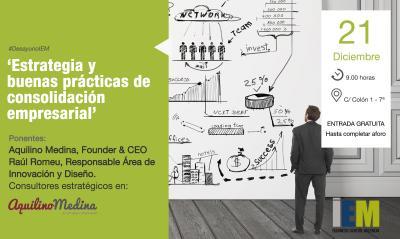 Estrategia y buenas prácticas de consolidación empresarial