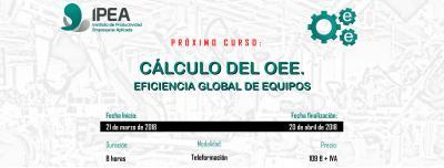 Cálculo del OEE. Indicador de la eficiencia global de equipos.