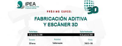 Fabricación aditiva y escáner 3D