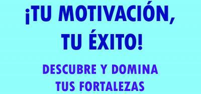 Tu motivación, tu éxito
