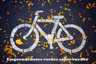 Emprendedores verdes sobre ruedas