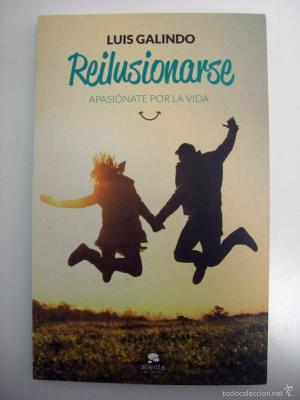 Libro Reilusionarse Luis Galindo