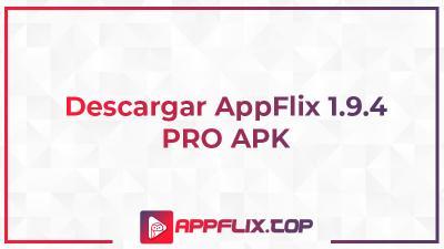 Descargar Appflix