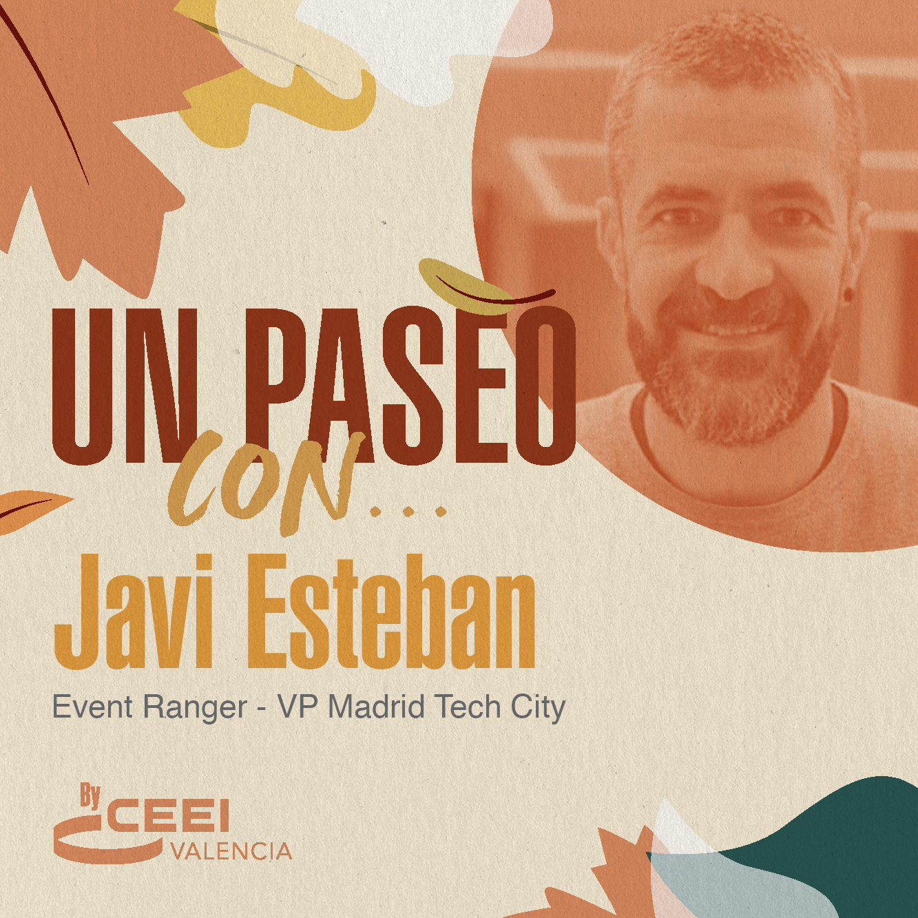Un paseo con Javi Esteban Event Ranger - VP Madrid Tech City