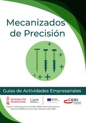 Fabricación de productos diversos. Mecanizados de precisión.