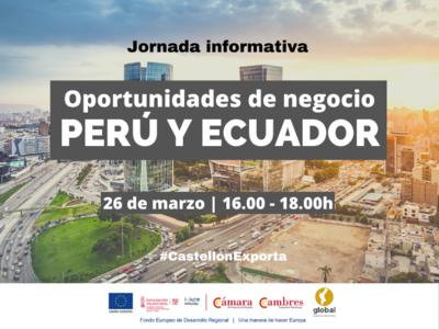 """Jornada informativa """"Perú - Ecuador: oportunidades de negocio e inversión"""""""