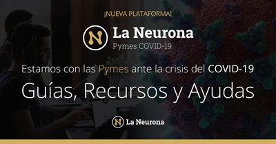 La Neurona crea la primera plataforma de recursos para las pymes ante el COVID-19