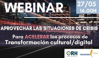 WB: Aprovechar las situaciones de crisis e incertidumbre para los procesos de transformación cultural/digital