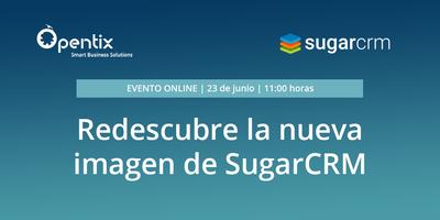 Redescubre la nueva imagen de SugarCRM
