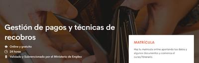 Curso de gestión de pagos y técnicas de recobros