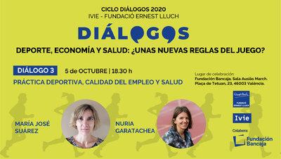 Dialogo 3 Deporte y Economía María José Suárez y Nuria Garatachea