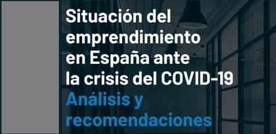 Red GEM España, apoyado por Enisa, ha publicado un informe con recomendaciones para el emprendimiento ante la crisis COVID-19