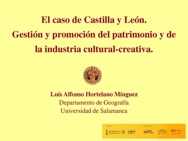 Gestión y promoción del patrimonio y de la industria cultural y creativa en Castilla y León