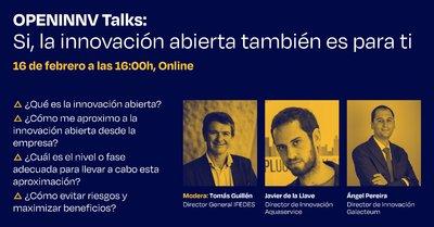 """OPENINNV Talks """"La innovación abierta también es para ti"""""""