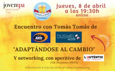 Encuentro con Tomás Tomás de Dusmel Alcoi y SEA Eventos