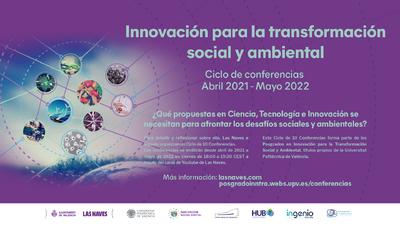 Las Naves e Ingenio-CSIC-UPV inician un ciclo de conferencias sobre innovación para la transformación social y ambiental