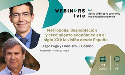 Webinar2: Metrópolis, despoblación y crecimiento económico en el siglo XXI: la visión desde España
