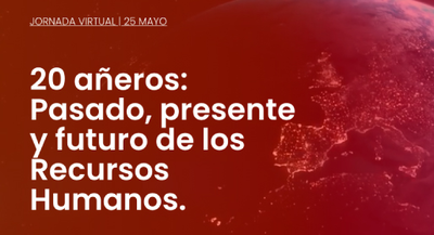 20 añeros: Pasado, presente y futuro de los Recursos Humanos