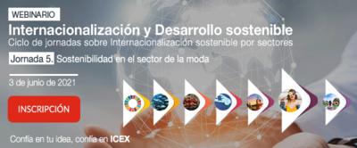 Webinar Internacionalización y Desarrollo Sostenible: 'Sostenibilidad en el sector de la moda'