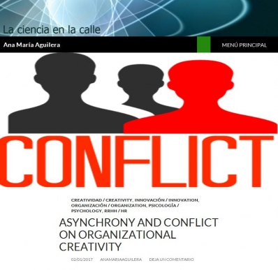 Asynchrony and conflict on organizational creativity | Ana Mari­a Aguilera